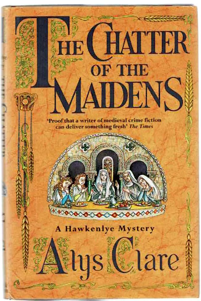 Image for The Chatter of the Maidens: A Hawkenlye Mystery
