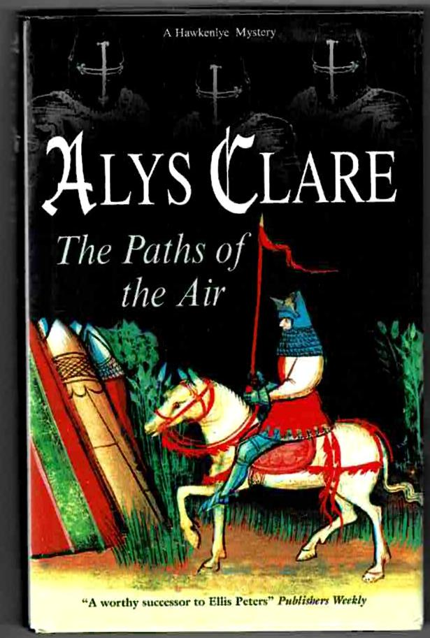 Image for The Paths of the Air: A Hawkenlye Mystery
