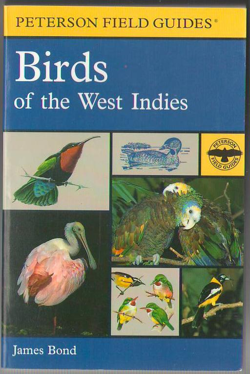 Image for A Field Guide to Birds of the West Indies (Peterson Field Guides)