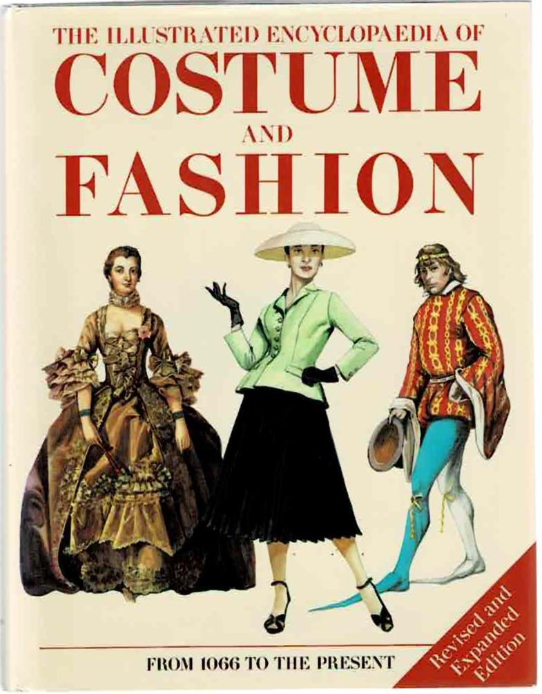 Image for The Illustrated Encyclopaedia of Costume and Fashion:  From 1066 to the Present