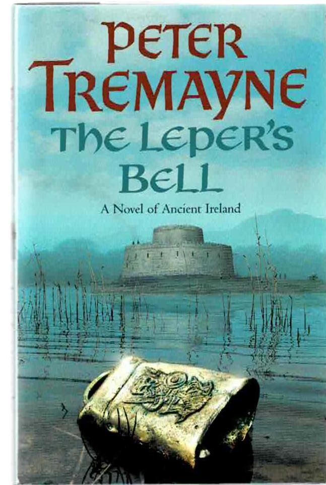 Image for The Leper's Bell: A Novel of Ancient Ireland