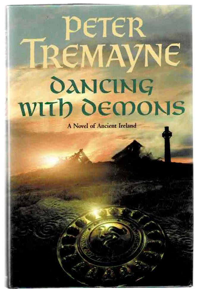 Image for Dancing with Demons: A Novel of Ancient Ireland