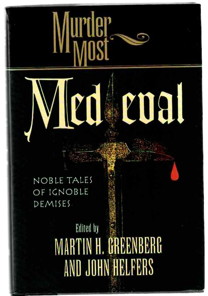Image for Murder Most Medieval: Notable Tales of Ignoble Demises