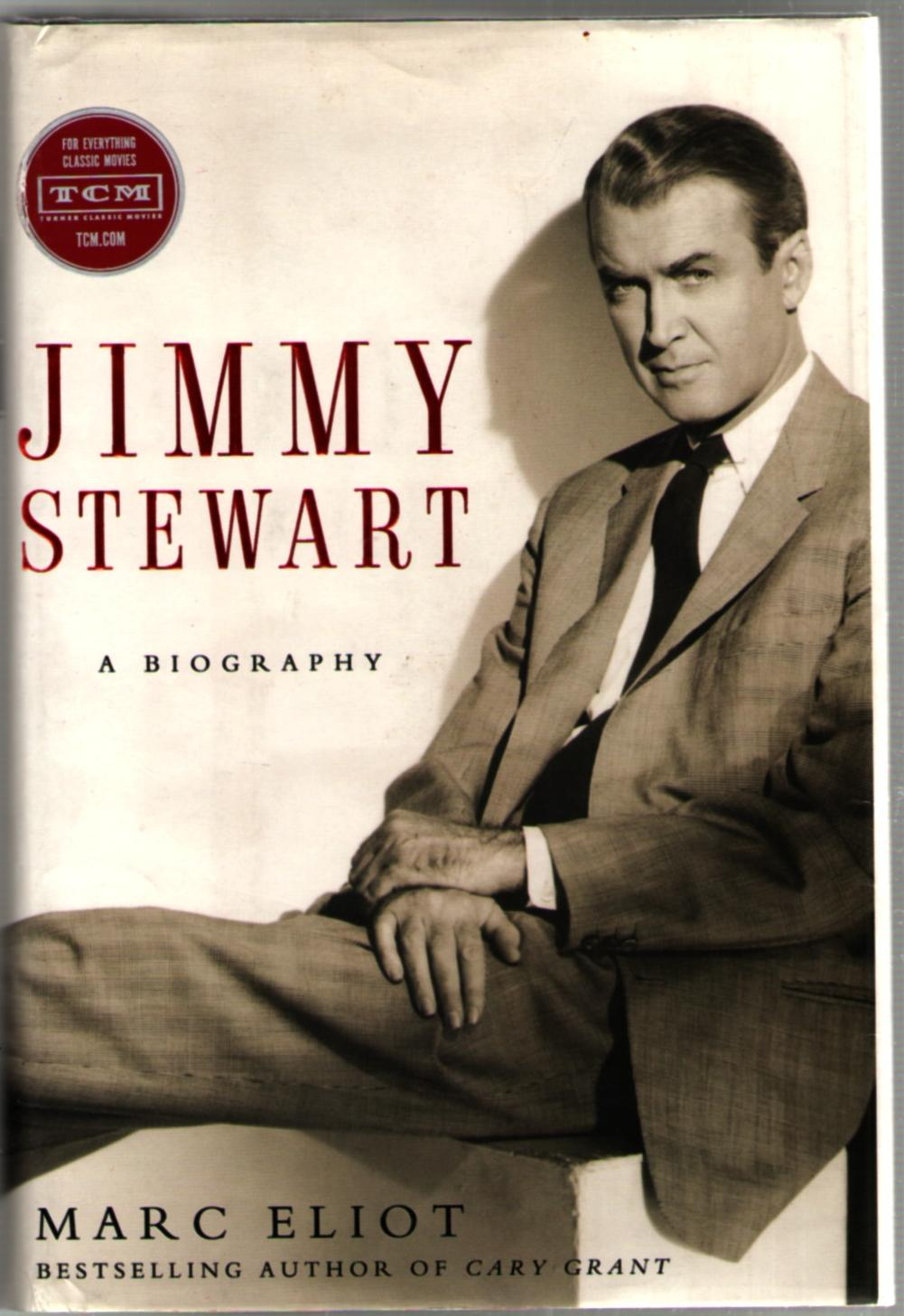Image for Jimmy Stewart: A Biography