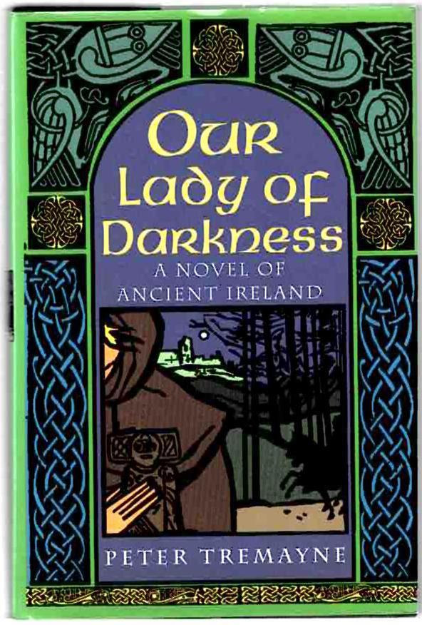 Image for Our Lady of Darkness: A Novel of Ancient Ireland