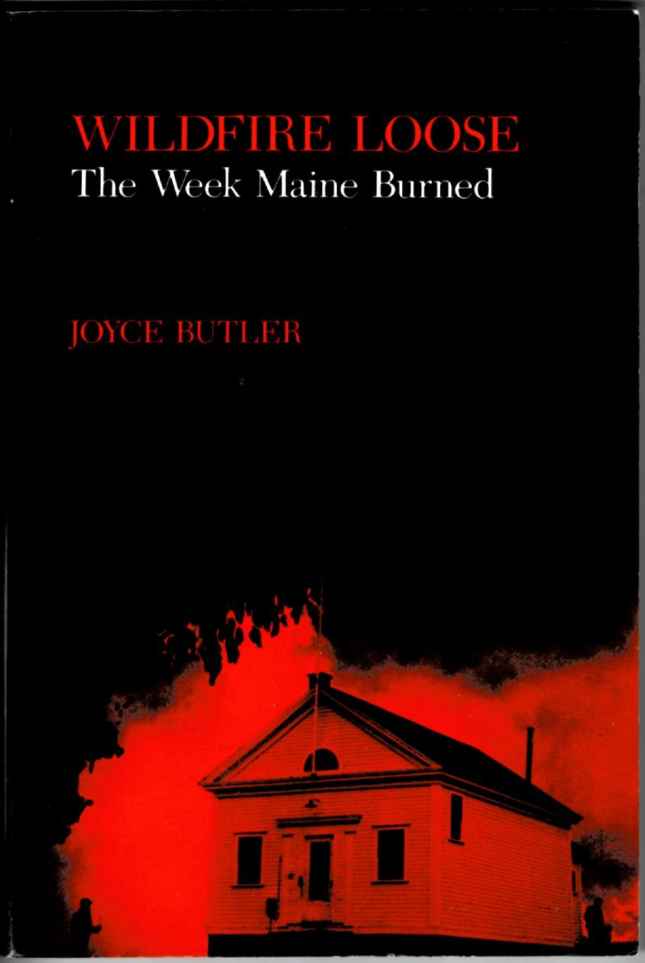 Image for Wildfire Loose, The Week Maine Burned