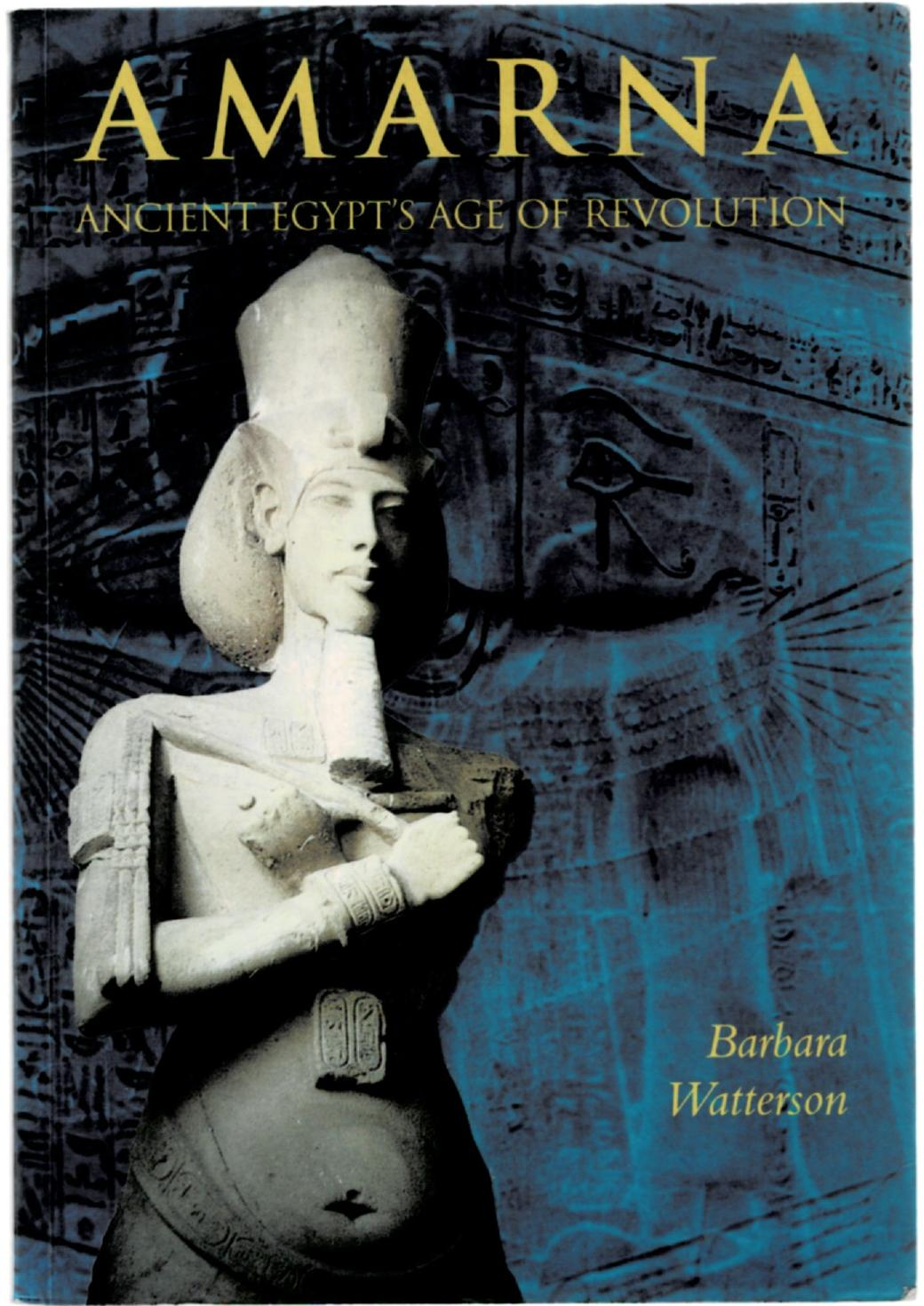Image for Amarna: Ancient Egypt's Age of Revolution