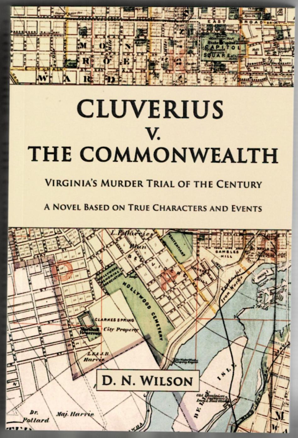 Image for Cluverius V. The Commonwealth: Virginia's Murder Trial of the Century