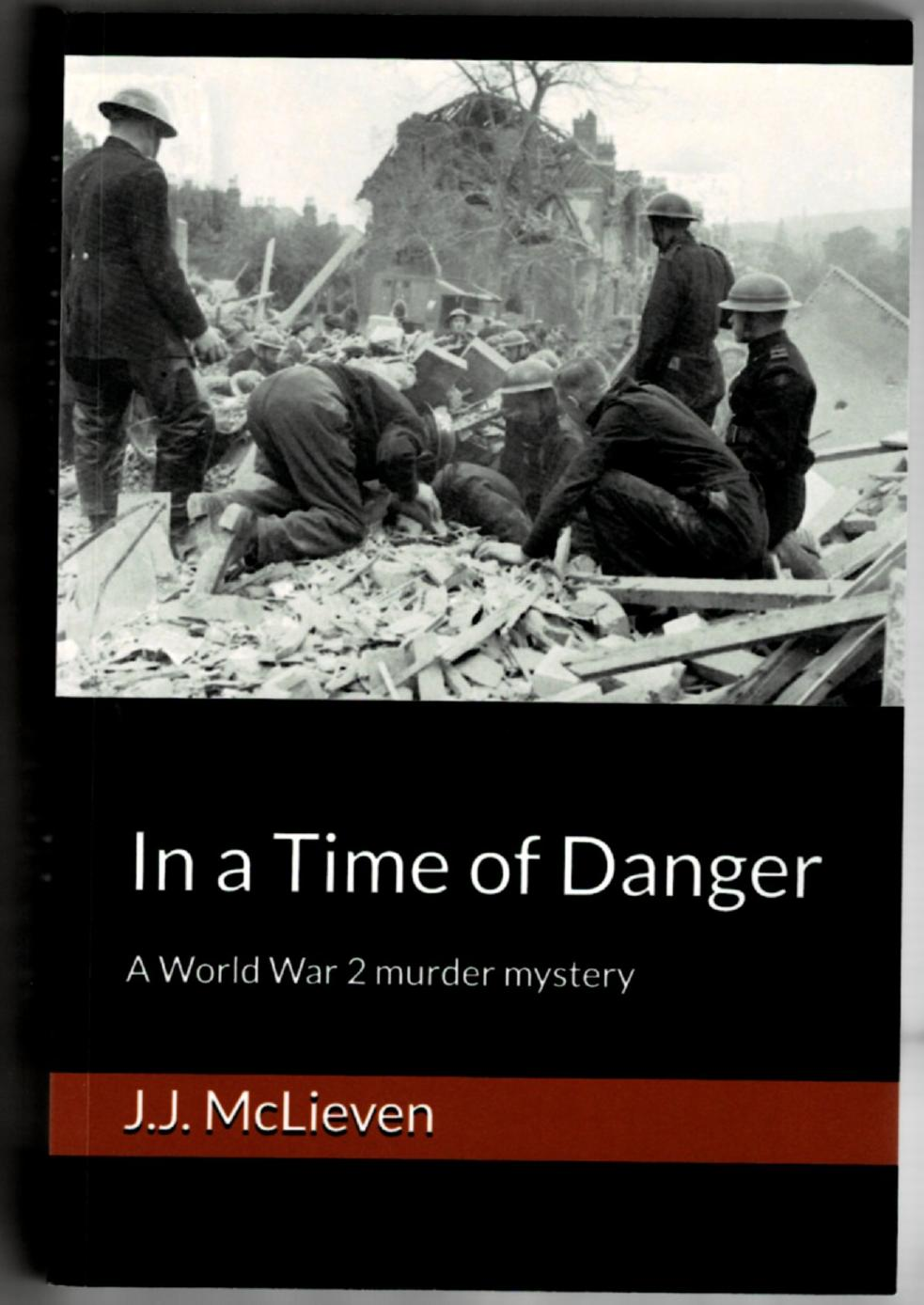 Image for In a Time of Danger: A World War 2 Murder Mystery
