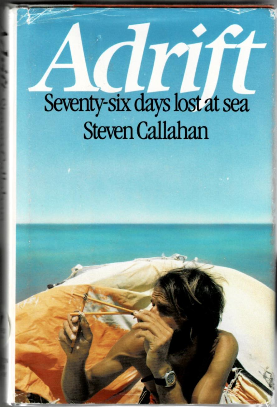 Image for Adrift: Seventy-Six Days Lost at Sea