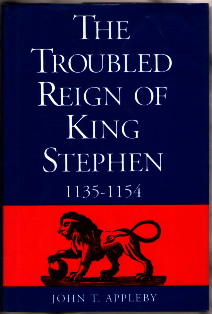 Image for The Troubled Reign of King Stephen 1135-1154