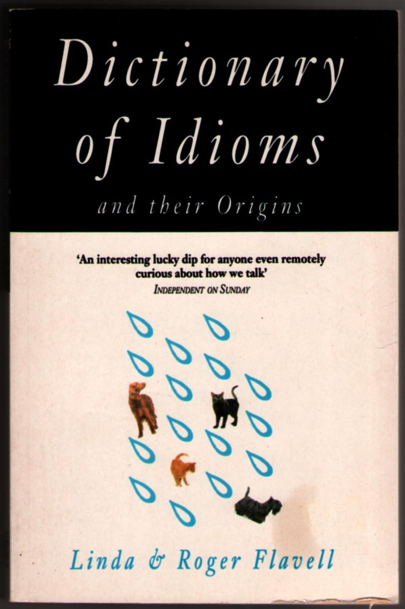 Image for Dictionary of Idioms and Their Origins