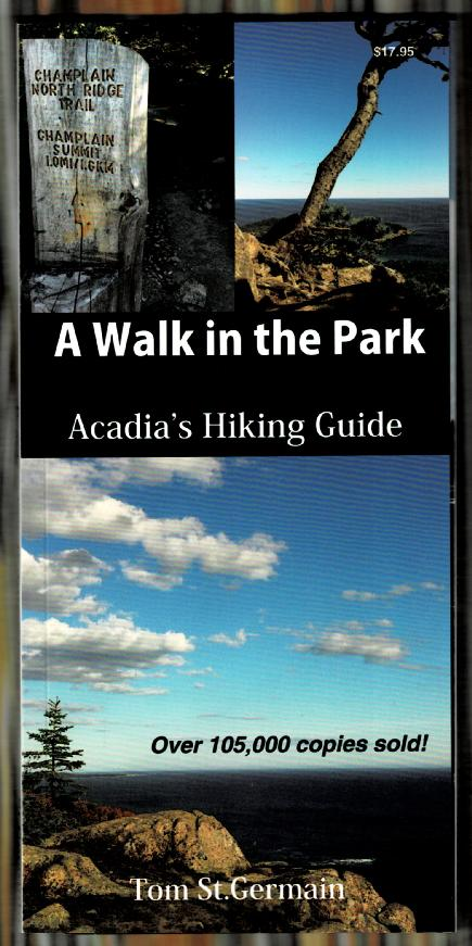 Image for A Walk in the Park: Acadia's Hiking Guide