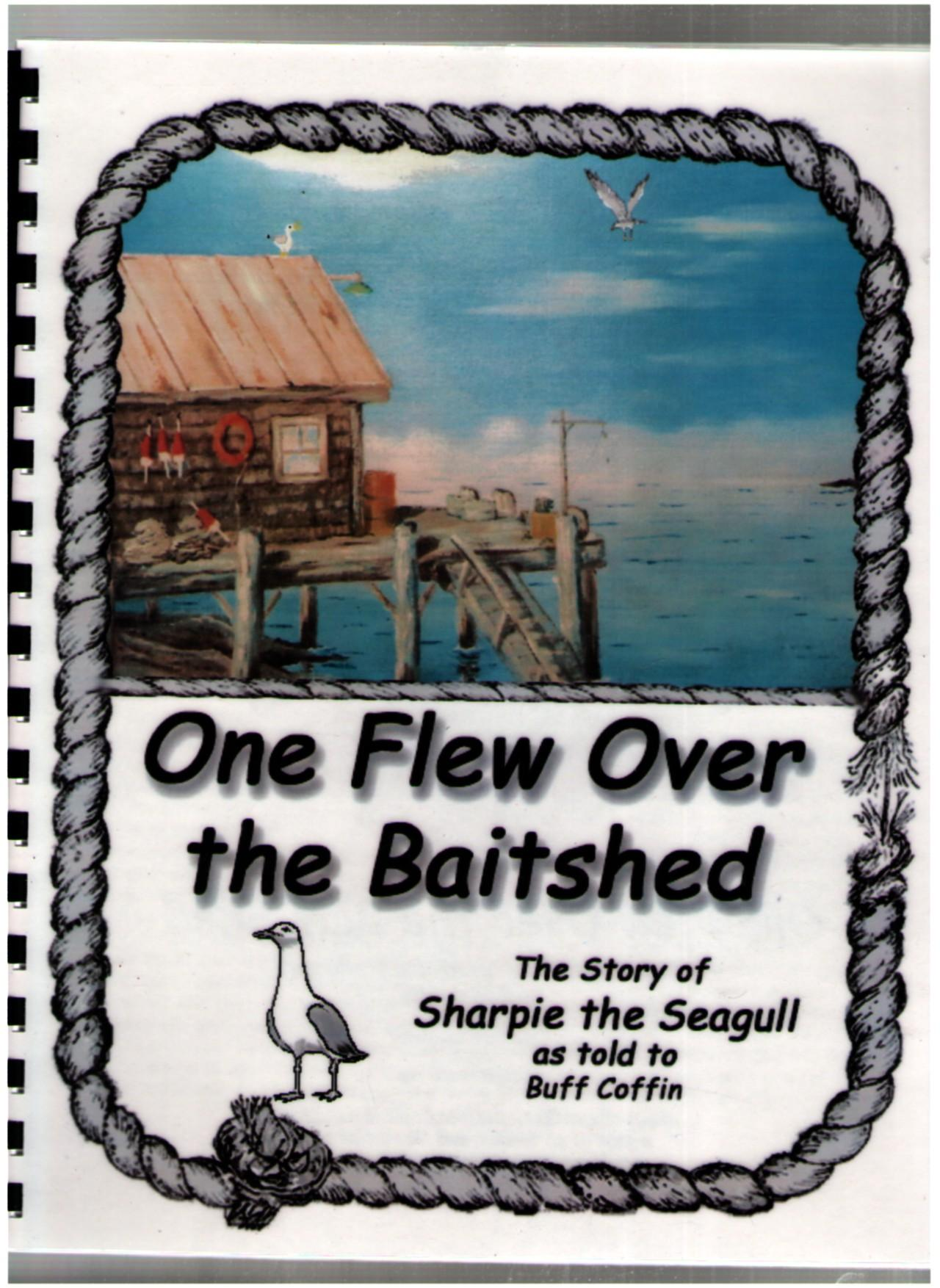 Image for One Flew Over the Baitshed as Told to Buff Coffin