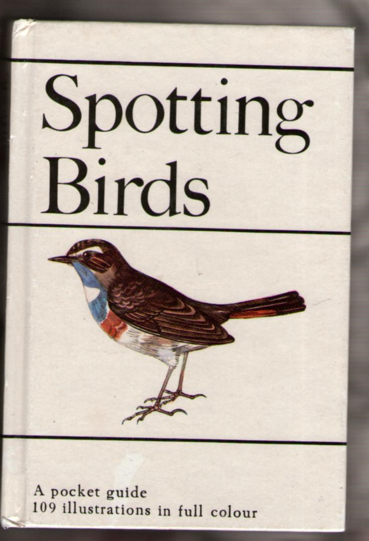 Image for Spotting Birds: A Pocket Guide to Bird Watching