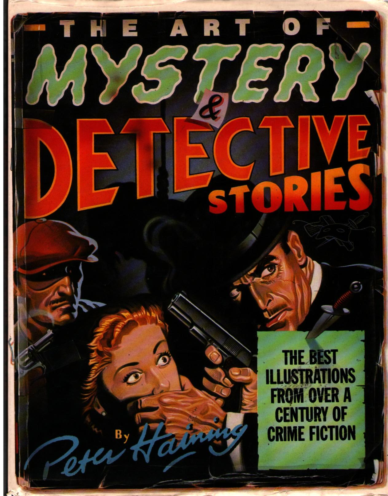 Image for The Art of Mystery & Detective Stories: The Best Illustrations from Over a Century of Crime Fiction
