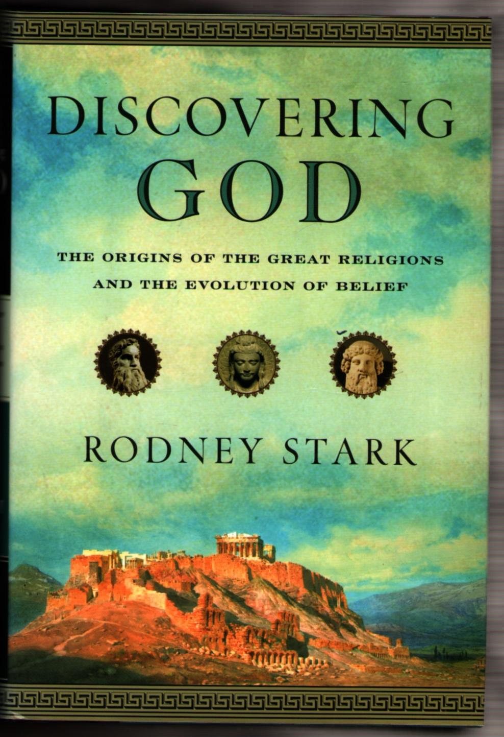 Image for Discovering God: The Origina of the Great Religions and the Evolution of Belief