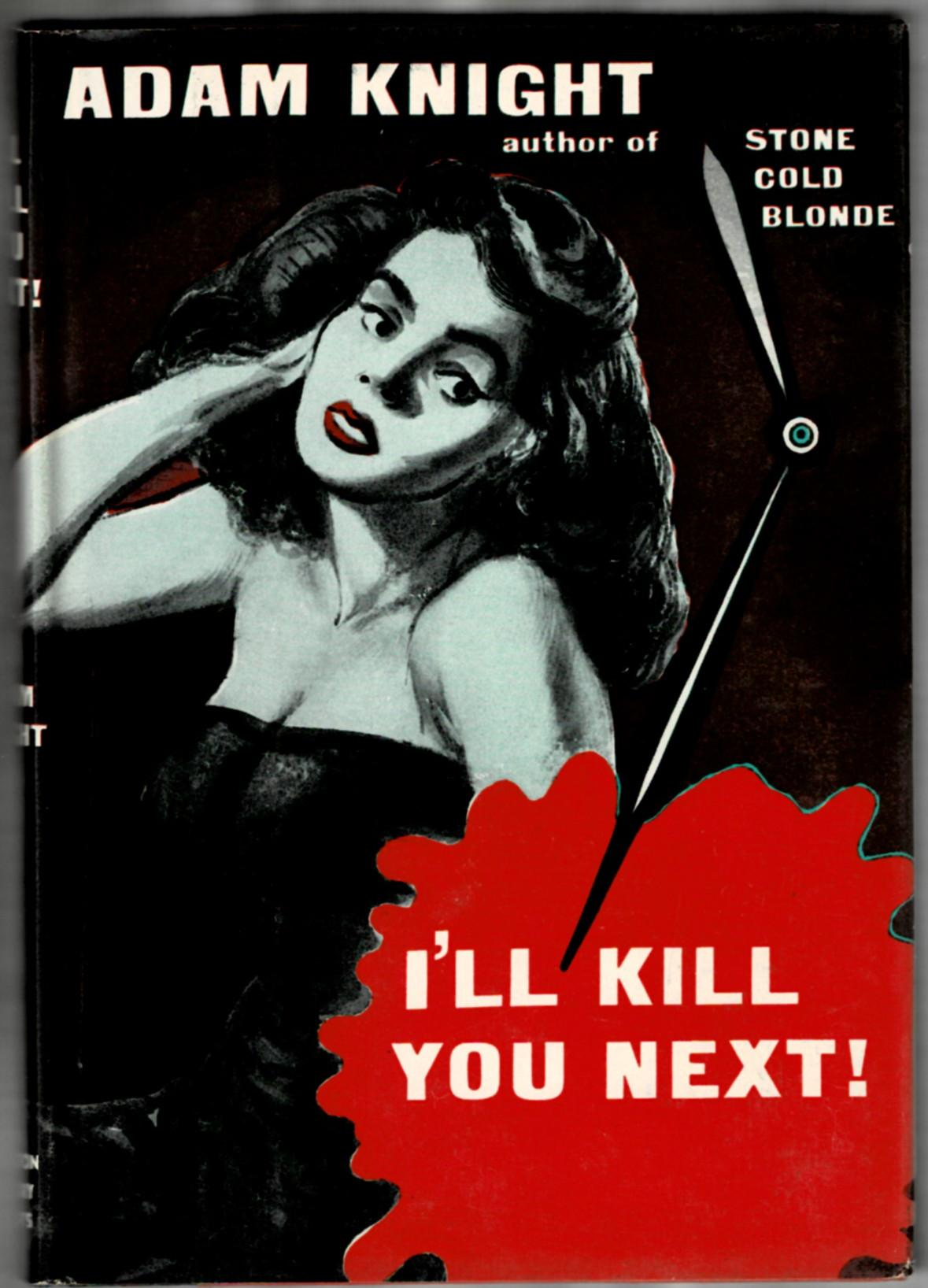 Image for I'll Kill You Next!