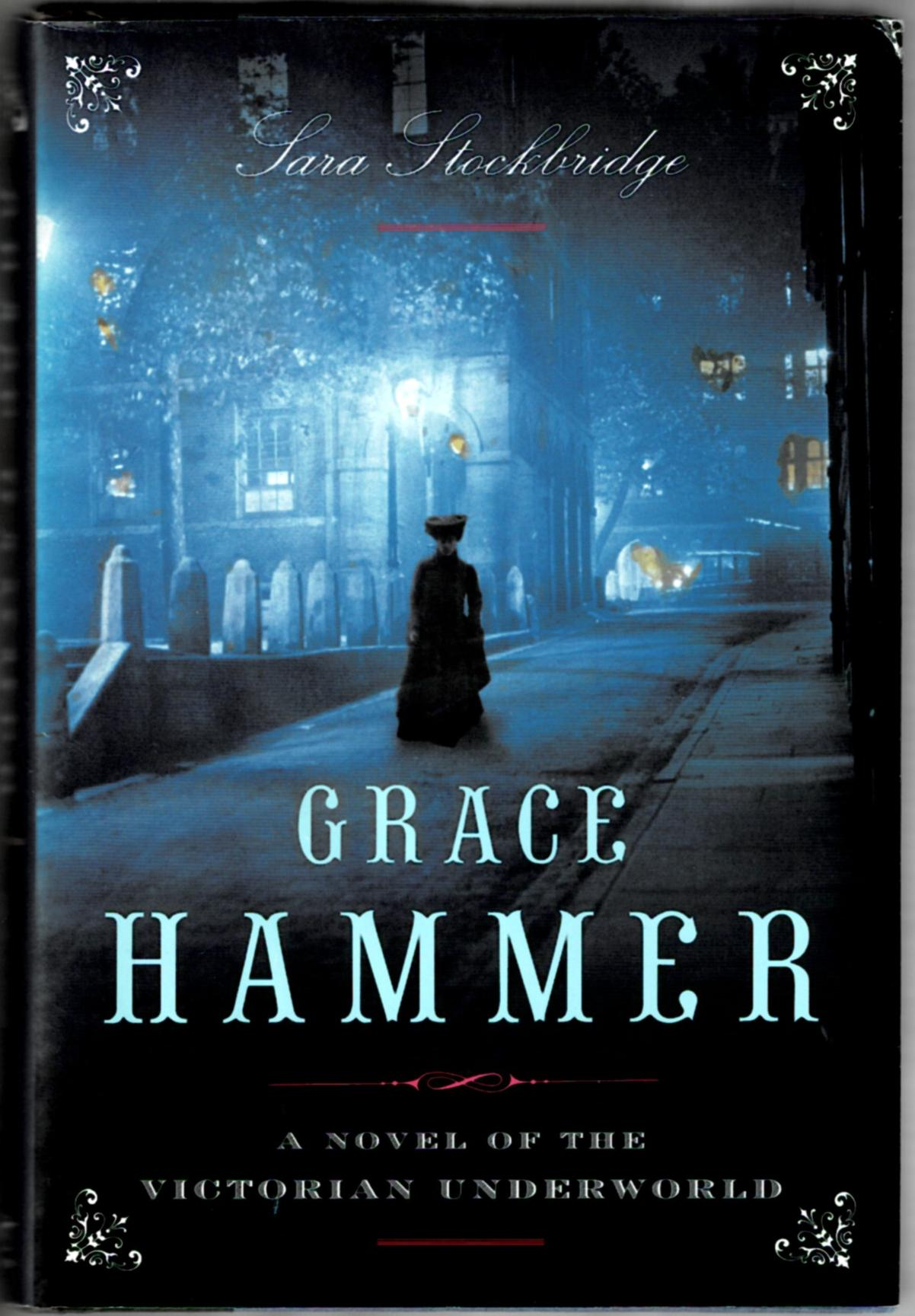 Image for Grace Hammer: A Novel of the Victorian Underworld