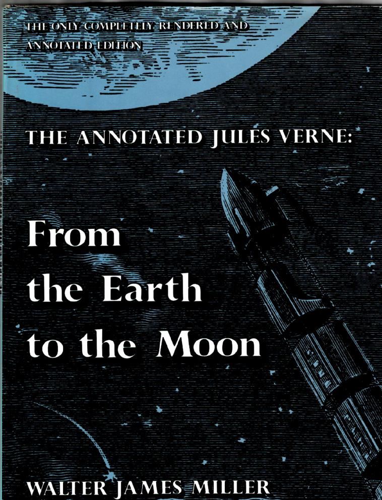 Image for The Annotated Jules Verne: From the Earth to the Moon