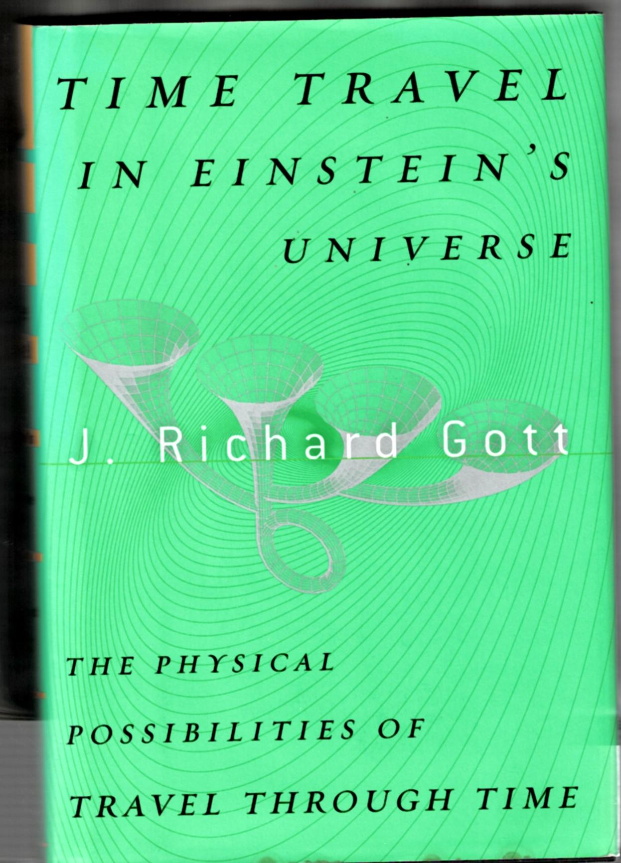 Image for Time Travel in Einstein's Universe: The Physical Possibilities of Travel Through Time