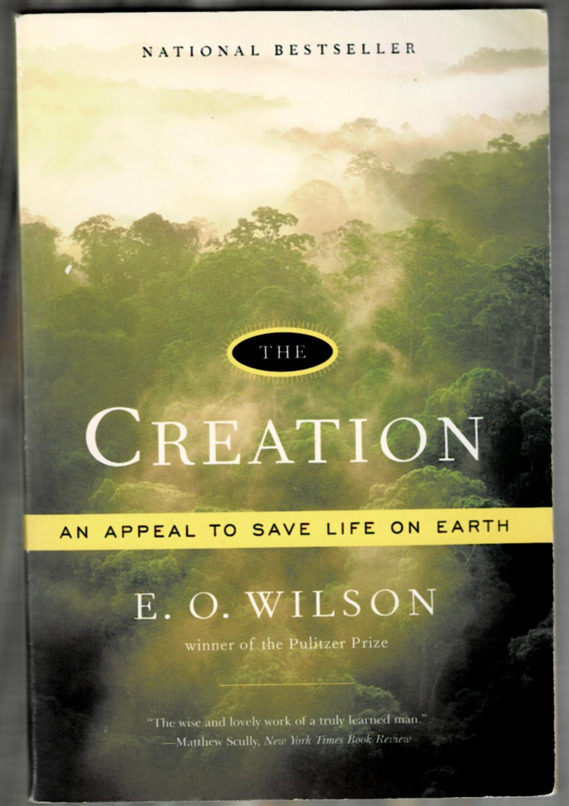 Image for The Creation: An Appeal to Save Life on Earth
