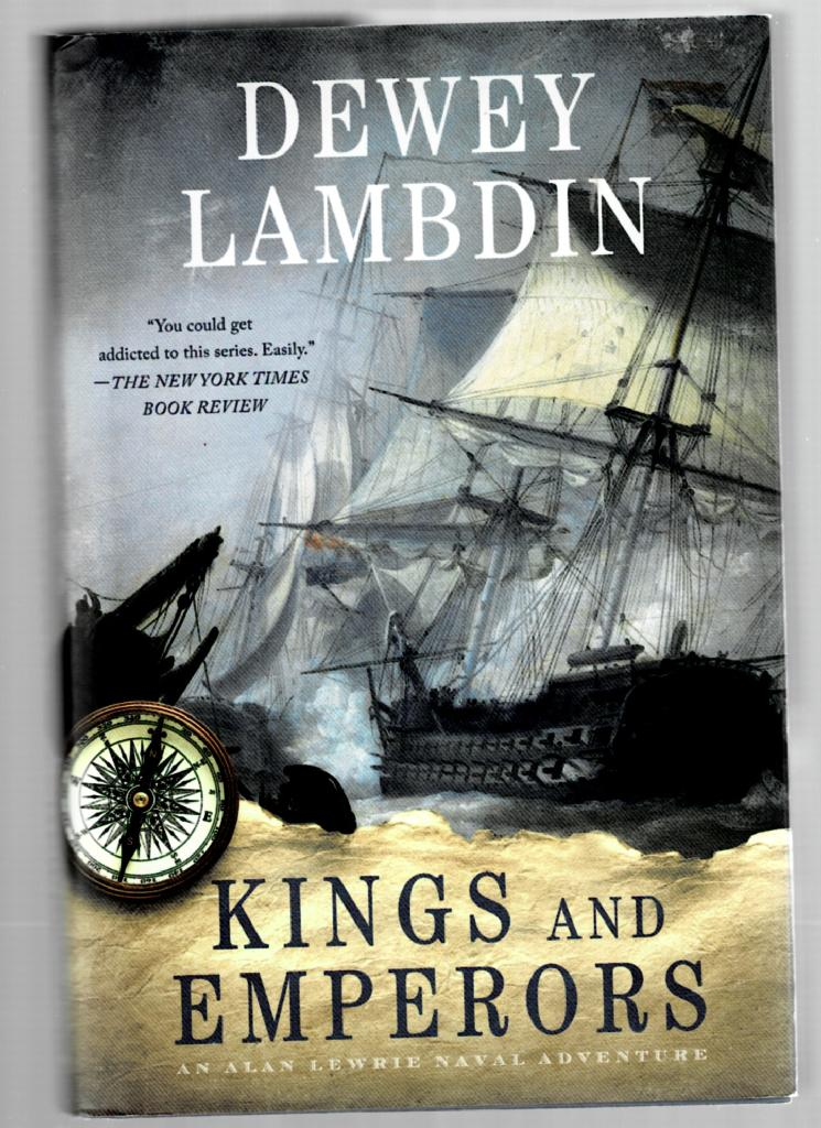 Image for Kings and Emperors: An Alan Lewrie Naval Adventure