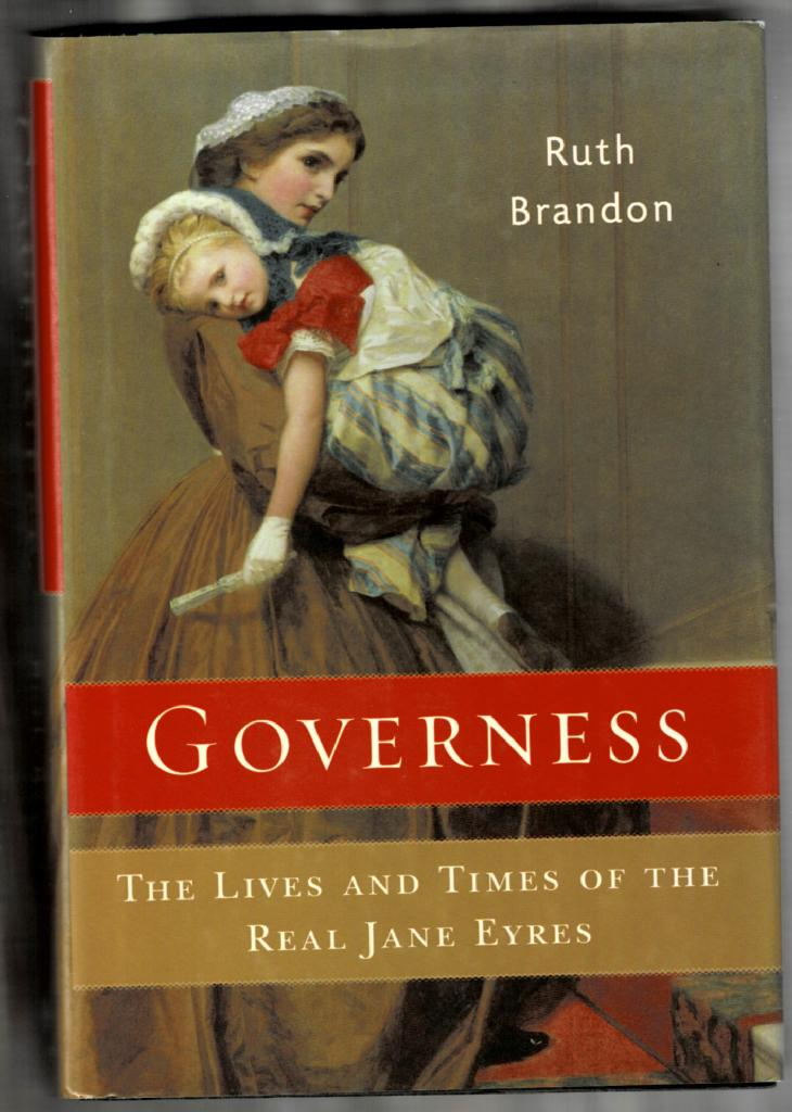 Image for Governess: The Lives and Times of the Real Jane Eyres